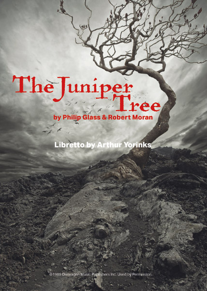 the juniper tree and why i have to produce the opera